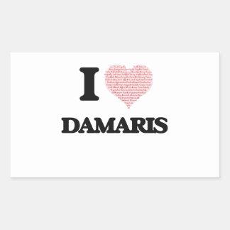 I love Damaris (heart made from words) design Rectangular Sticker