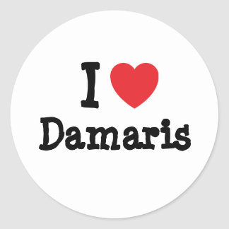 I love Damaris heart T-Shirt Round Sticker