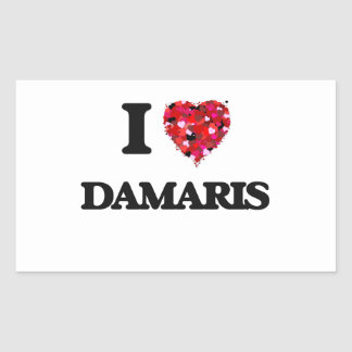 I Love Damaris Rectangular Sticker