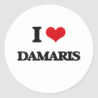 I Love Damaris Classic Round Sticker