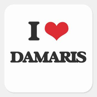 I Love Damaris Square Sticker