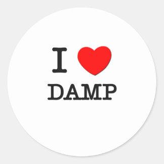 I Love Damp Sticker