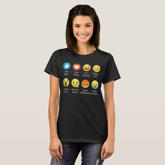 I Love DANCE Emoticon (emoji) (White Font) T-Shirt