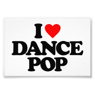 I LOVE DANCE POP PHOTOGRAPHIC PRINT