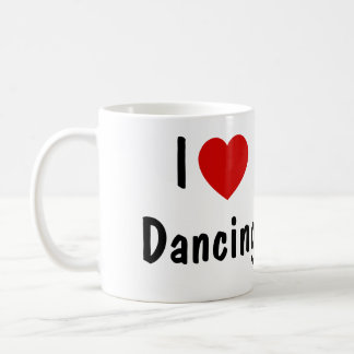 I Love Dancing Coffee Mug