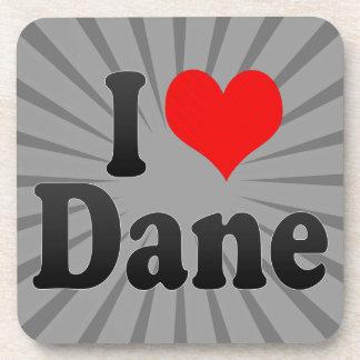 I love Dane Coaster