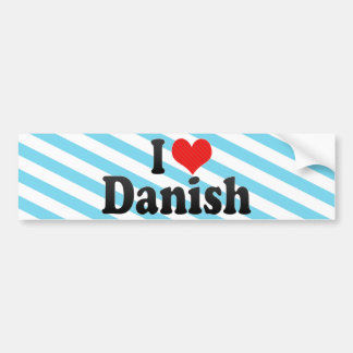 I Love Danish Bumper Sticker