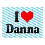 I love Danna Postcard