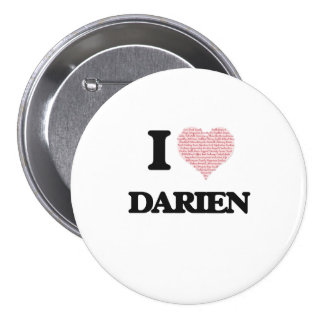 I Love Darien (Heart Made from Love words) 7.5 Cm Round Badge