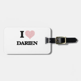 I Love Darien (Heart Made from Love words) Bag Tag