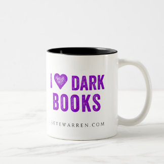 I Love Dark Books Two-Tone Coffee Mug