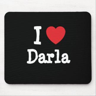 I love Darla heart T-Shirt Mouse Pad