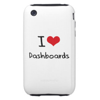 I Love Dashboards iPhone 3 Tough Cover