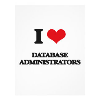 I love Database Administrators Full Color Flyer
