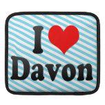 I love Davon iPad Sleeves