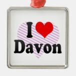 I love Davon Ornament