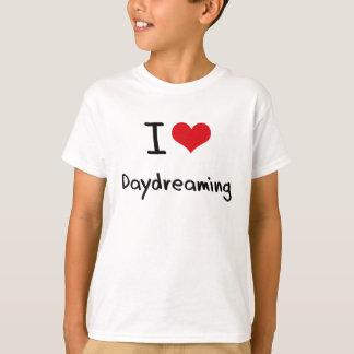 I Love Daydreaming T-Shirt