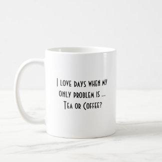 """""""I Love Days When..."""" - Classic White Mug"""