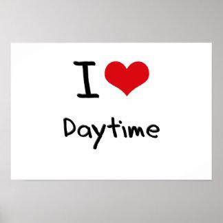 I Love Daytime Print
