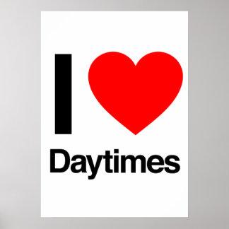 i love daytimes poster