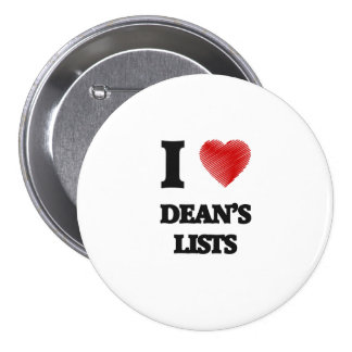I love Dean's Lists 7.5 Cm Round Badge
