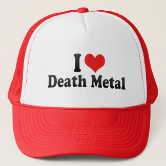 I Love Death Metal Trucker Hat