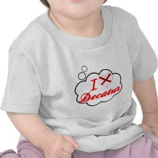 I Love Decatur, Alabama T Shirts