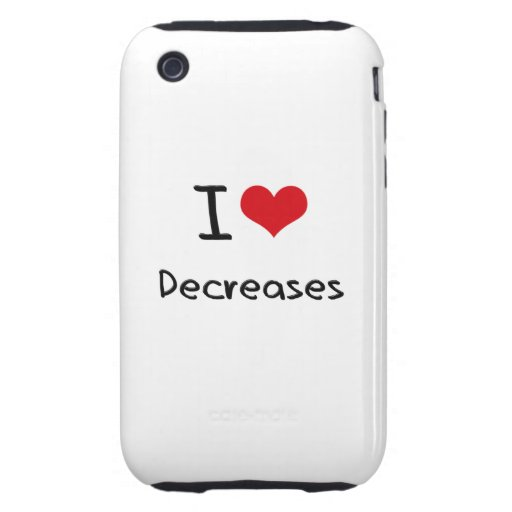 I Love Decreases Tough iPhone 3 Covers