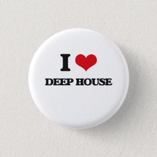I Love DEEP HOUSE 3 Cm Round Badge