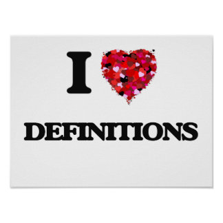 I love Definitions Poster