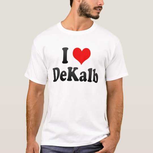 I Love DeKalb, United States T-Shirt