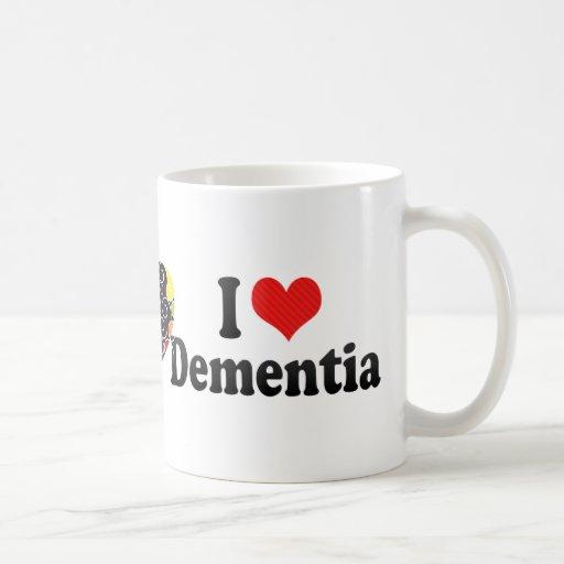I Love Dementia Mugs