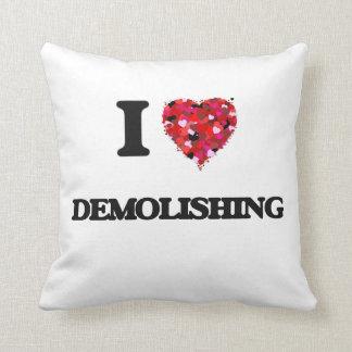 I love Demolishing Cushions