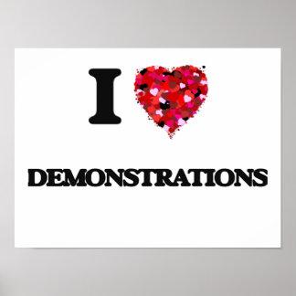 I love Demonstrations Poster