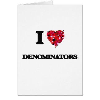 I love Denominators Greeting Card