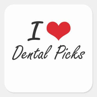 I love Dental Picks Square Sticker