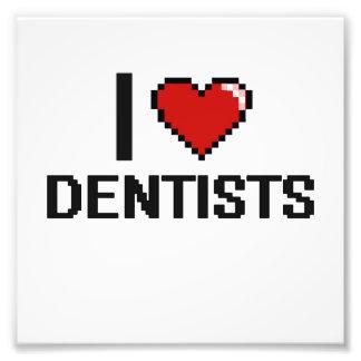 I love Dentists Photo