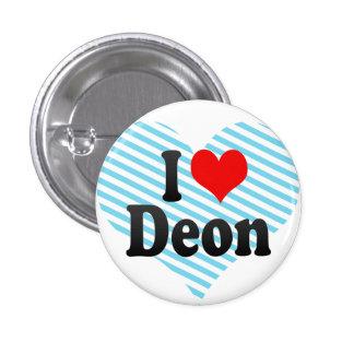 I love Deon Pinback Button