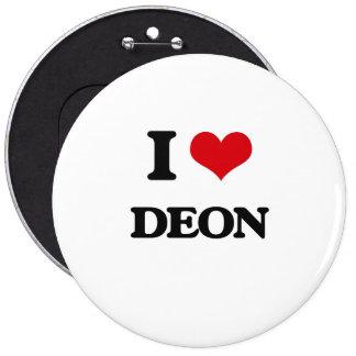 I Love Deon 6 Inch Round Button