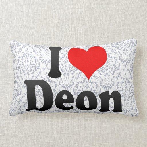 I love Deon Pillows