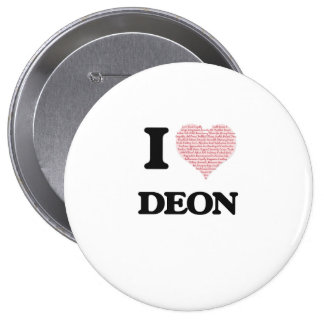 I Love Deon (Heart Made from Love words) 10 Cm Round Badge