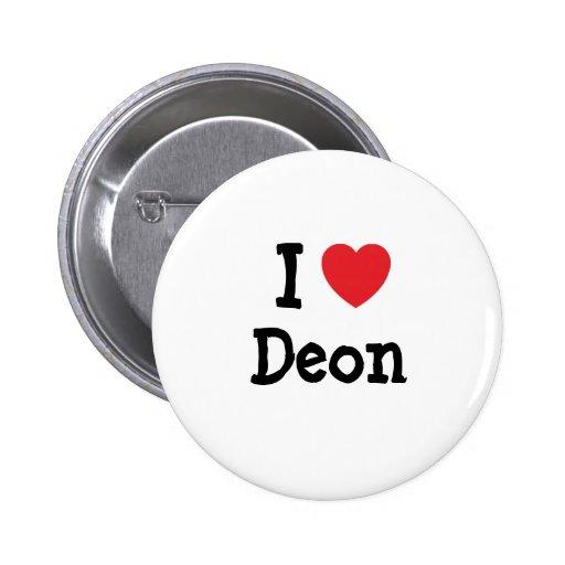 I love Deon heart T-Shirt Pins