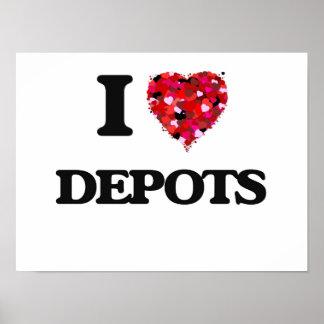 I love Depots Poster