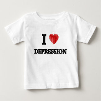 I love Depression Baby T-Shirt