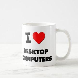 I Love Desktop Computers Mug