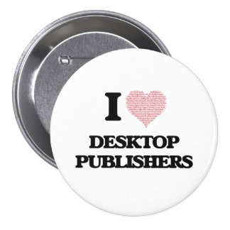 I love Desktop Publishers (Heart made from words) 7.5 Cm Round Badge