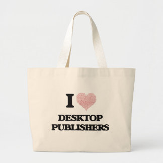 I love Desktop Publishers (Heart made from words) Jumbo Tote Bag