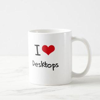 I Love Desktops Coffee Mug