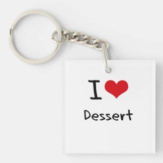 I Love Dessert Single-Sided Square Acrylic Key Ring