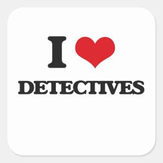 I love Detectives Square Sticker